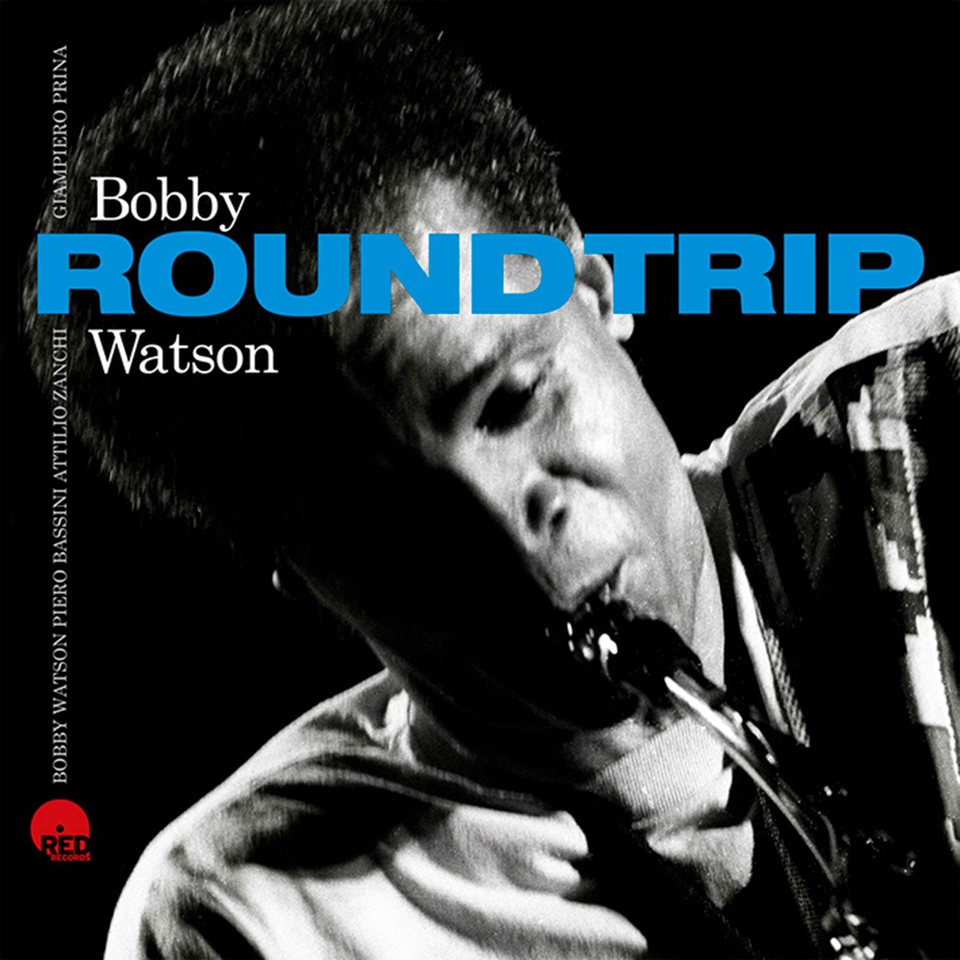 Round Trip - Bobby Watson