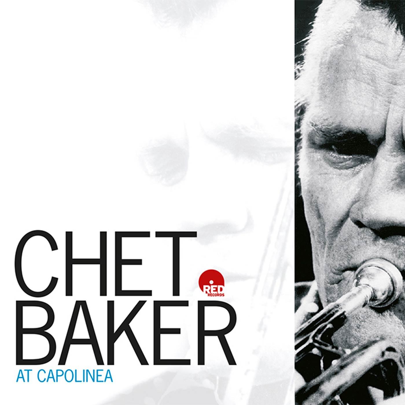 Chet Baker At Capolinea - Chet Baker