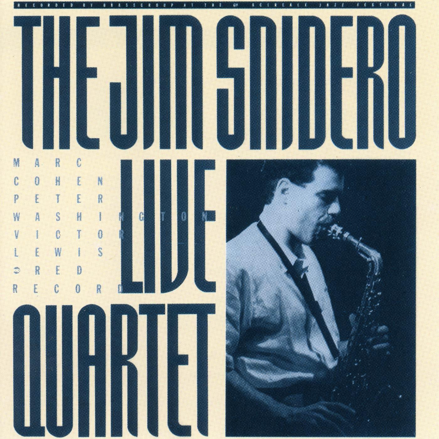 The Jim Snidero Live Quartet - Jim Snidero Quartet
