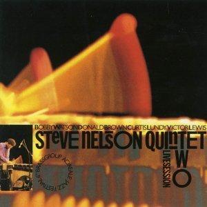 Live Session Two - Steve Nelson Quintet