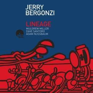 Lineage - Jerry Bergonzi featuring M. Miller