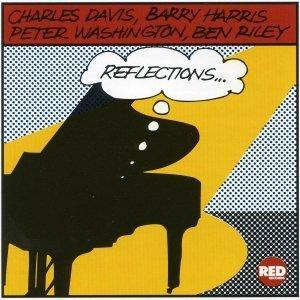 Reflections - Charles Davis & Barry Harris
