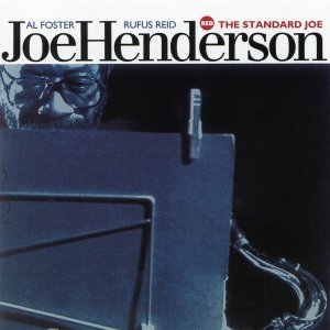 The Standard Joe - Joe Henderson