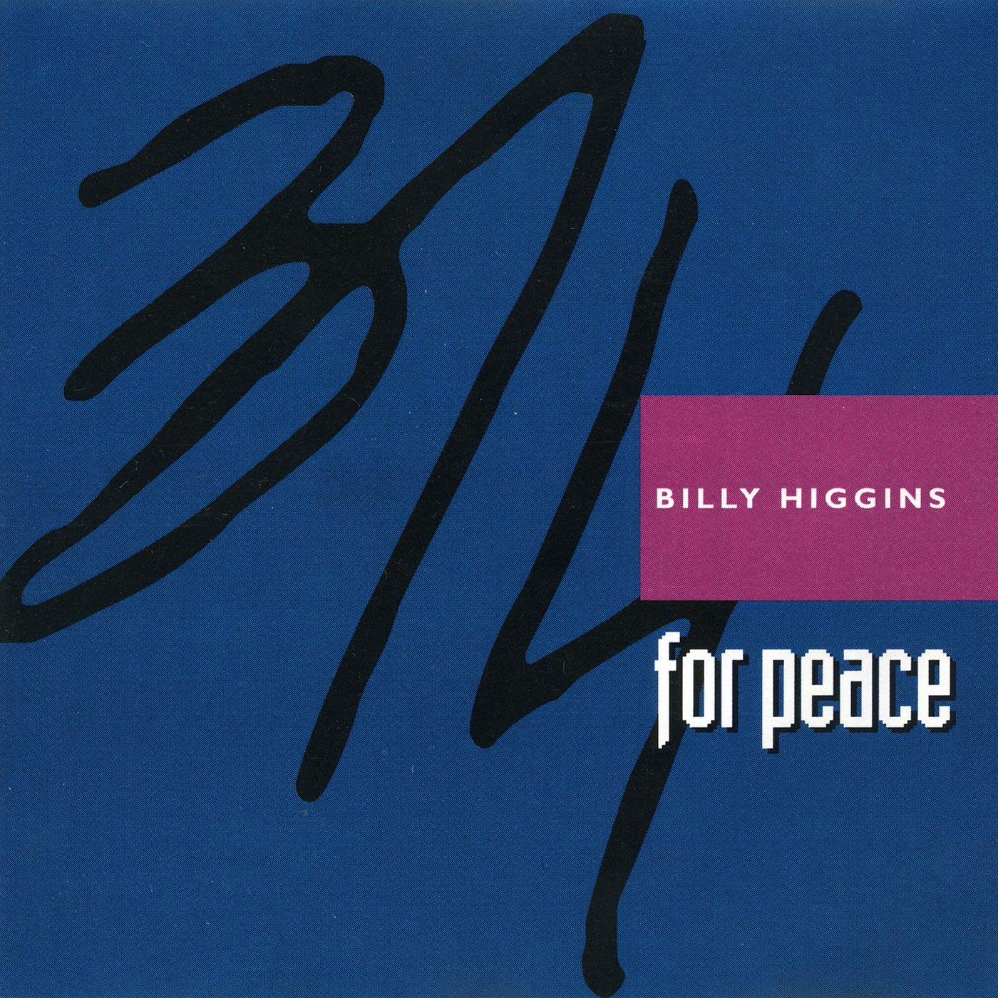 3/4 For Peace - Billy Higgins