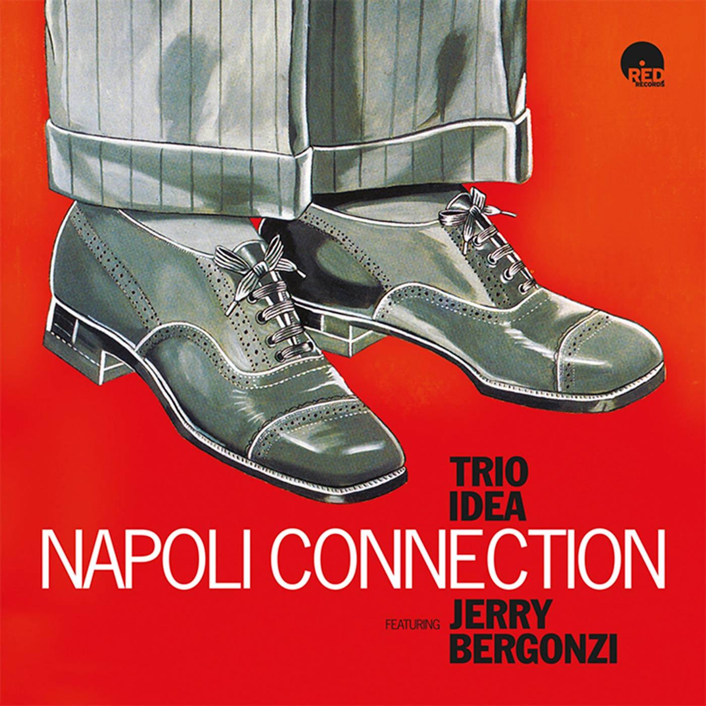 Napoli Connection - Trio Idea Featuring Jerry Bergonzi