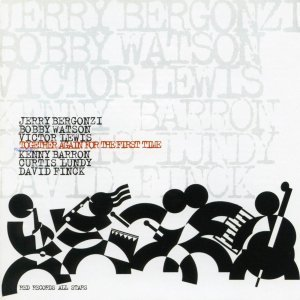 Together Again For The First Time - Victor Lewis, Bobby Watson, Jerry Bergonzi