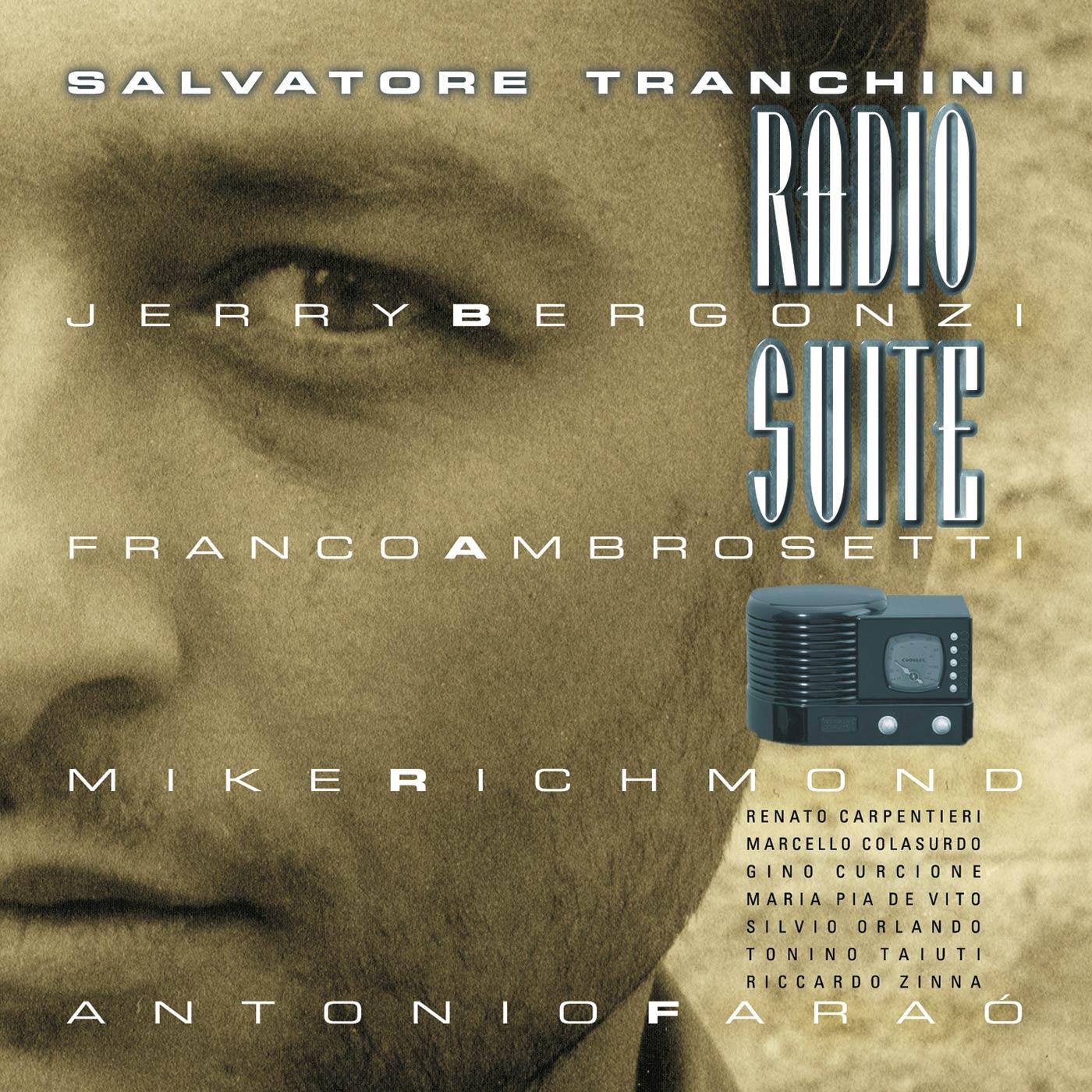 Radio Suite - Salvatore Tranchini with Jerry Bergonzi & Franco Ambrosetti