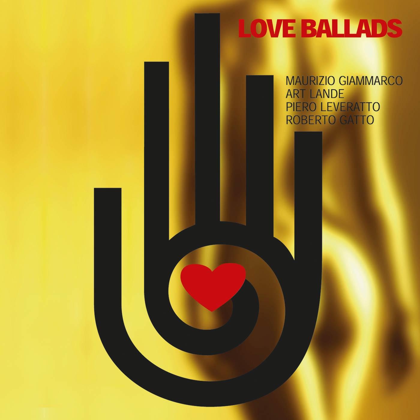 Love Ballads - Maurizio Giammarco Quartet
