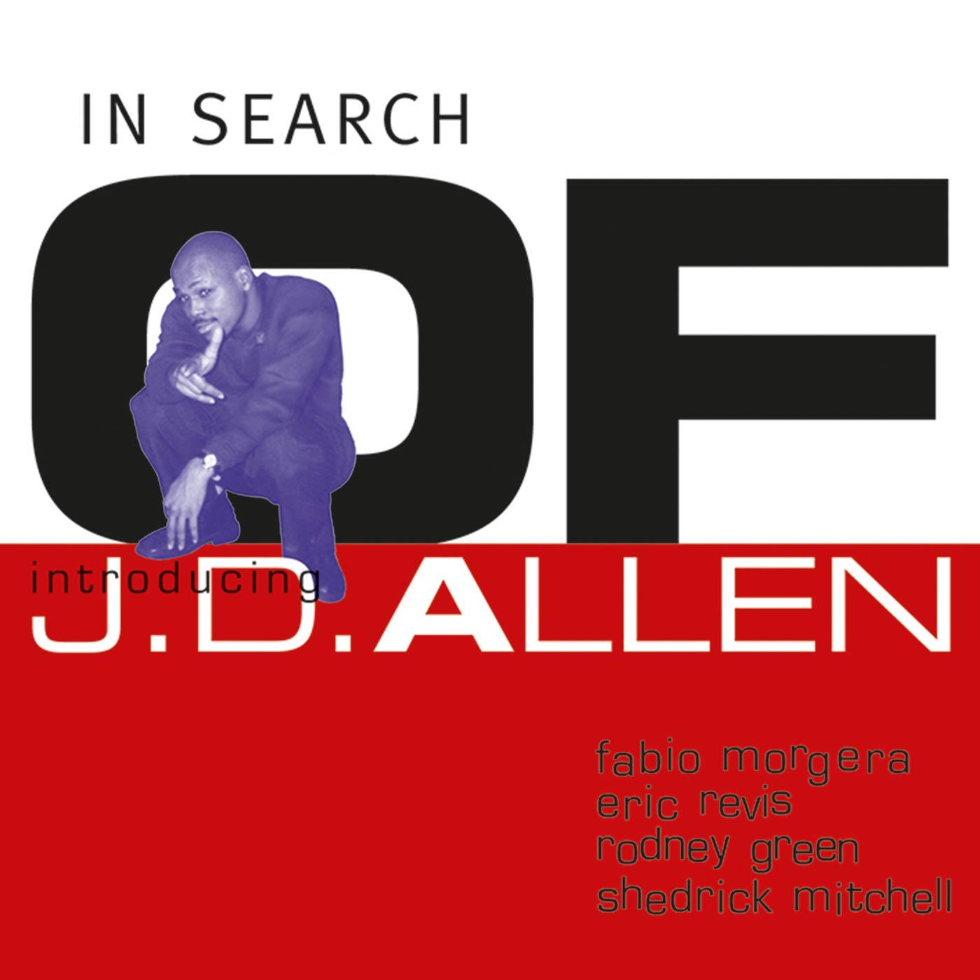 In Search Of - J.D. Allen