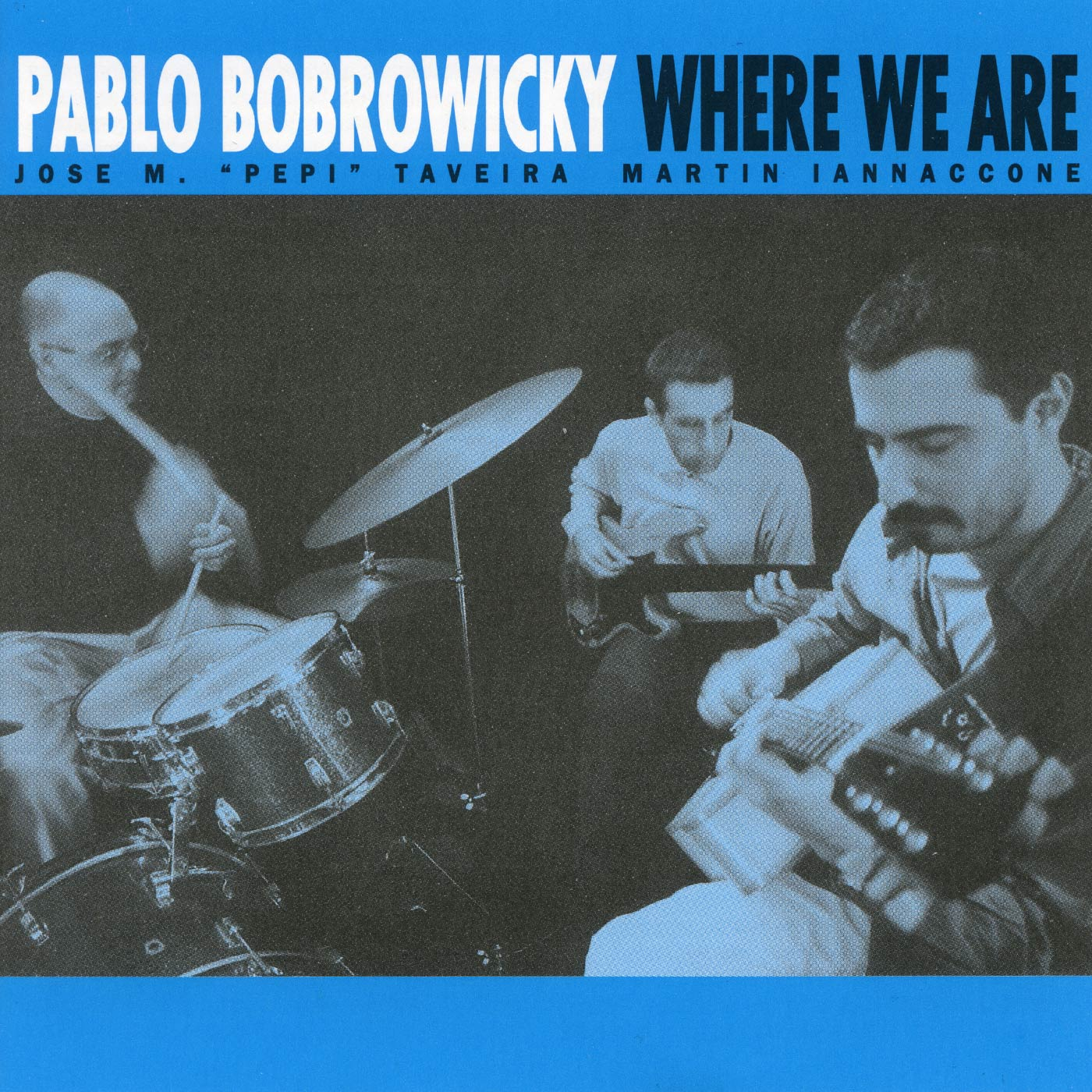 Where We Are - Pablo Bobrowicky