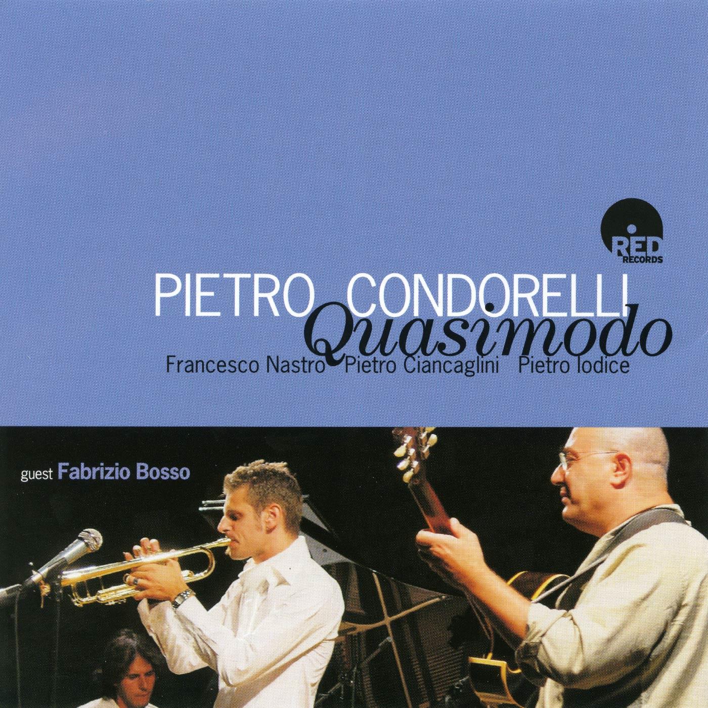 Quasimodo - Pietro Condorelli