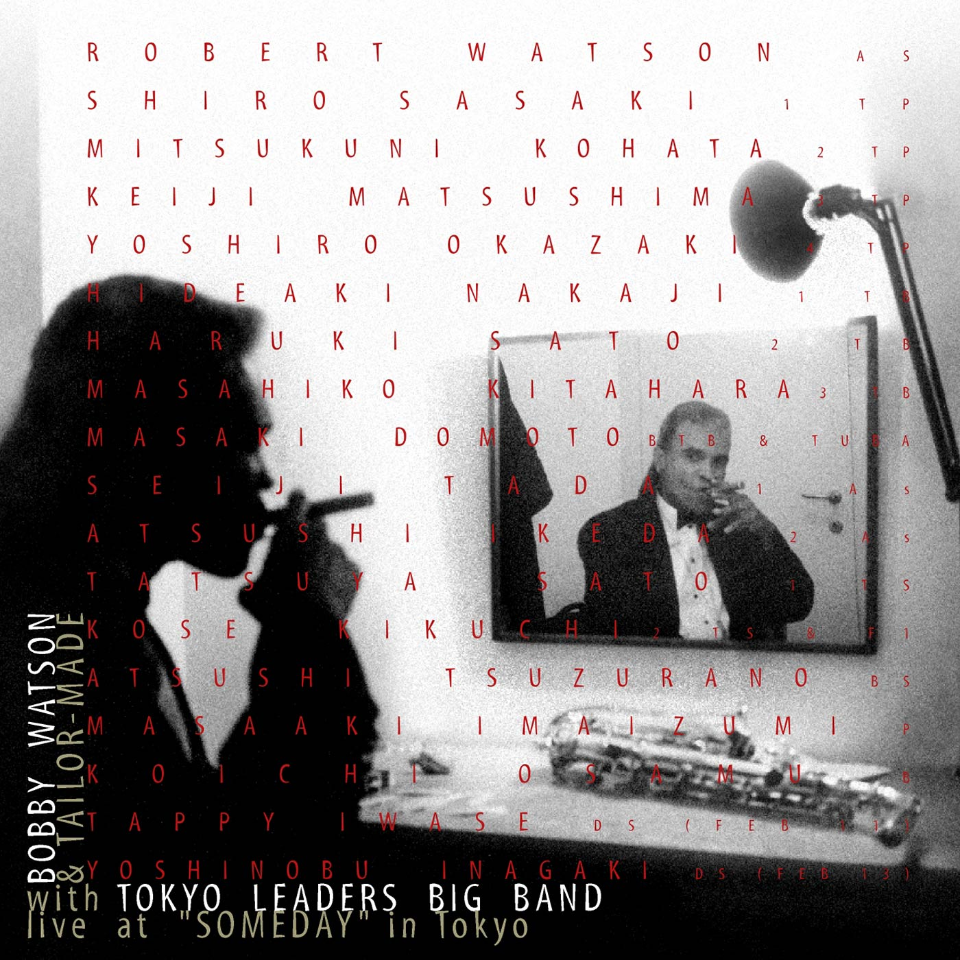 """Live at """"Someday"""" in Tokyo - Bobby Watson & tailor made With Tokyo Leaders Big Band"""