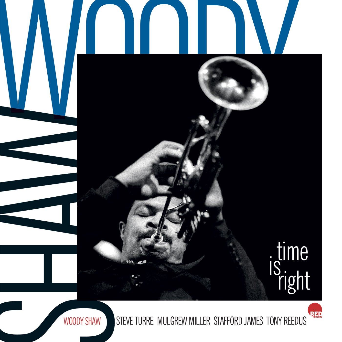 Time Is Right - Woody Shaw Quintet