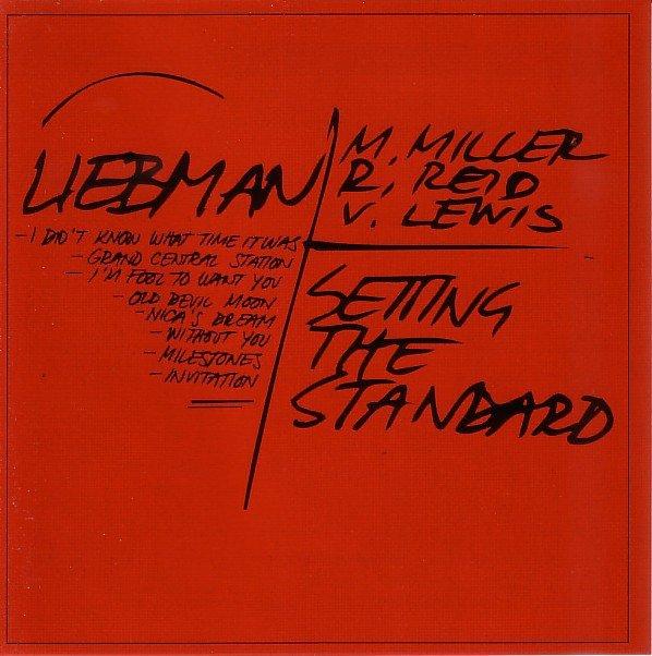 Setting The Standard - Dave Liebman Quartet