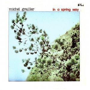 In A Spring Way- Michel Graillier