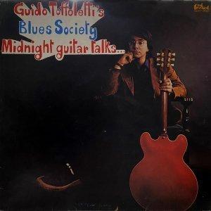 Midnight Guitar Talks… - Guido Toffoletti's Blues Society