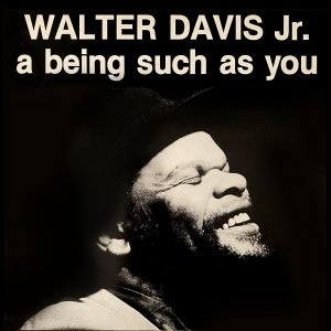 A Being Such As You - Walter Davis Jr.