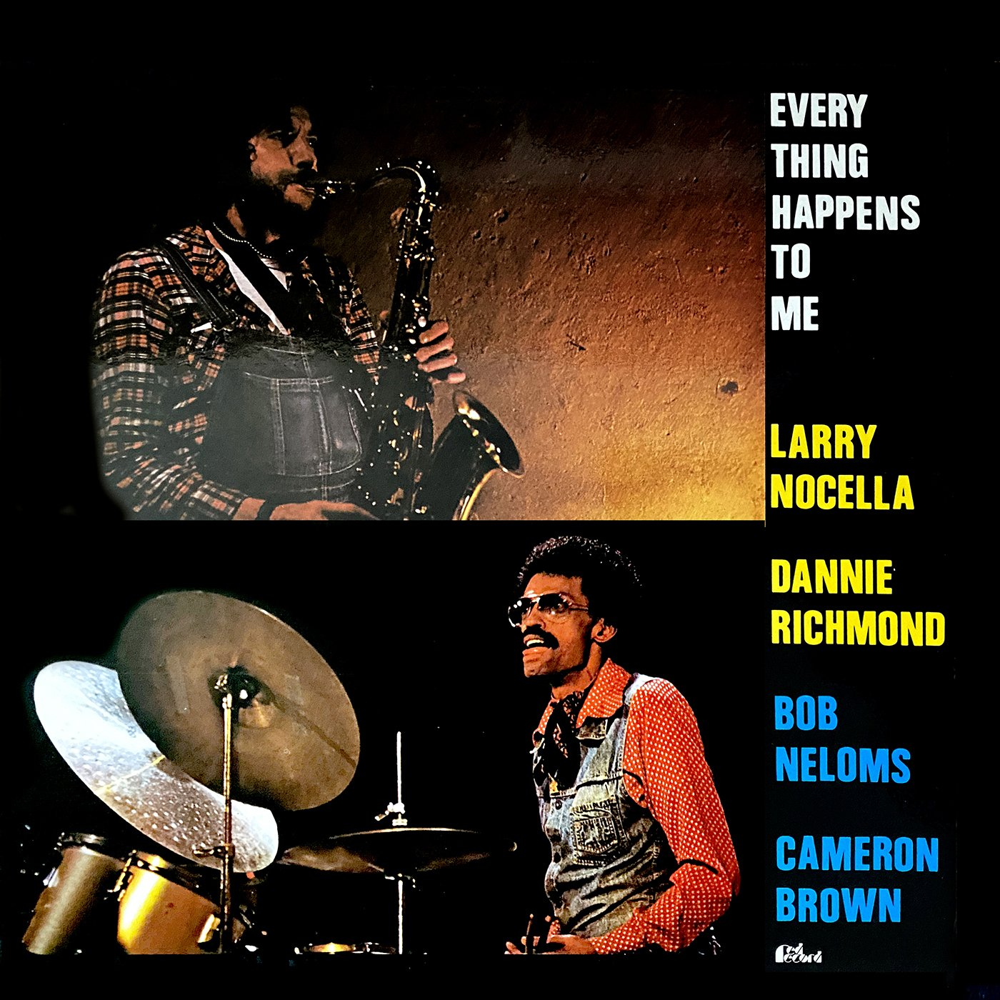 Everything Happens To Me - Larry Nocella