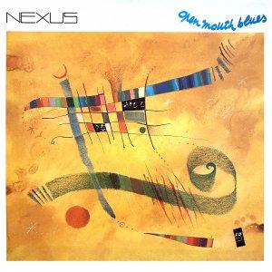 Open Mouth Blues - Nexus