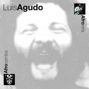 Afrosamba & Afrorera - Luis Agudo & His Afrolatin Solo Percussion Ensemble