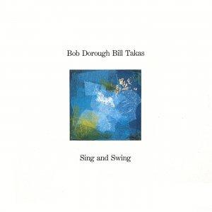 Sing And Swing - Bob Dorough/Bill Takas