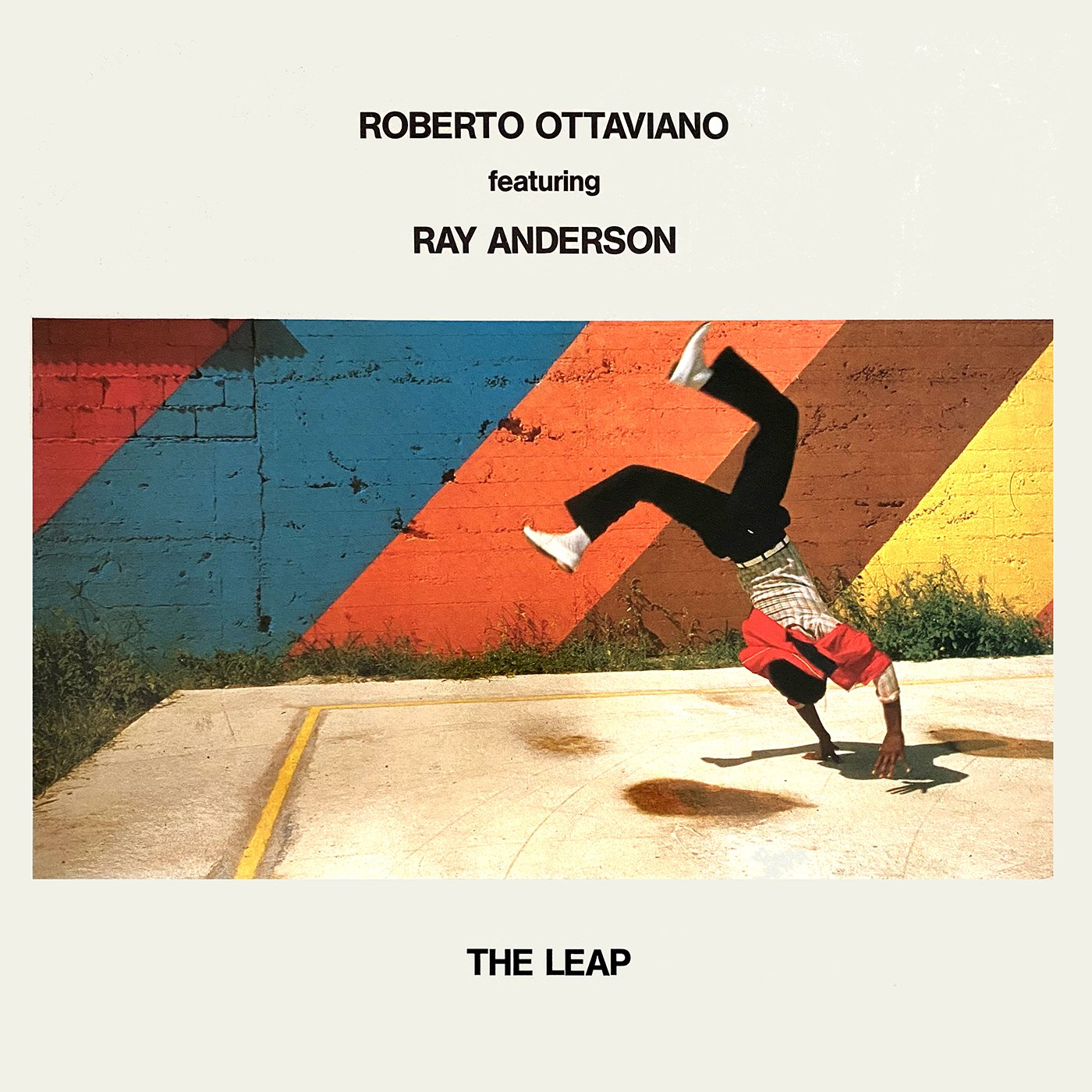 The Leap - Roberto OttavianoFeaturingRay Anderson