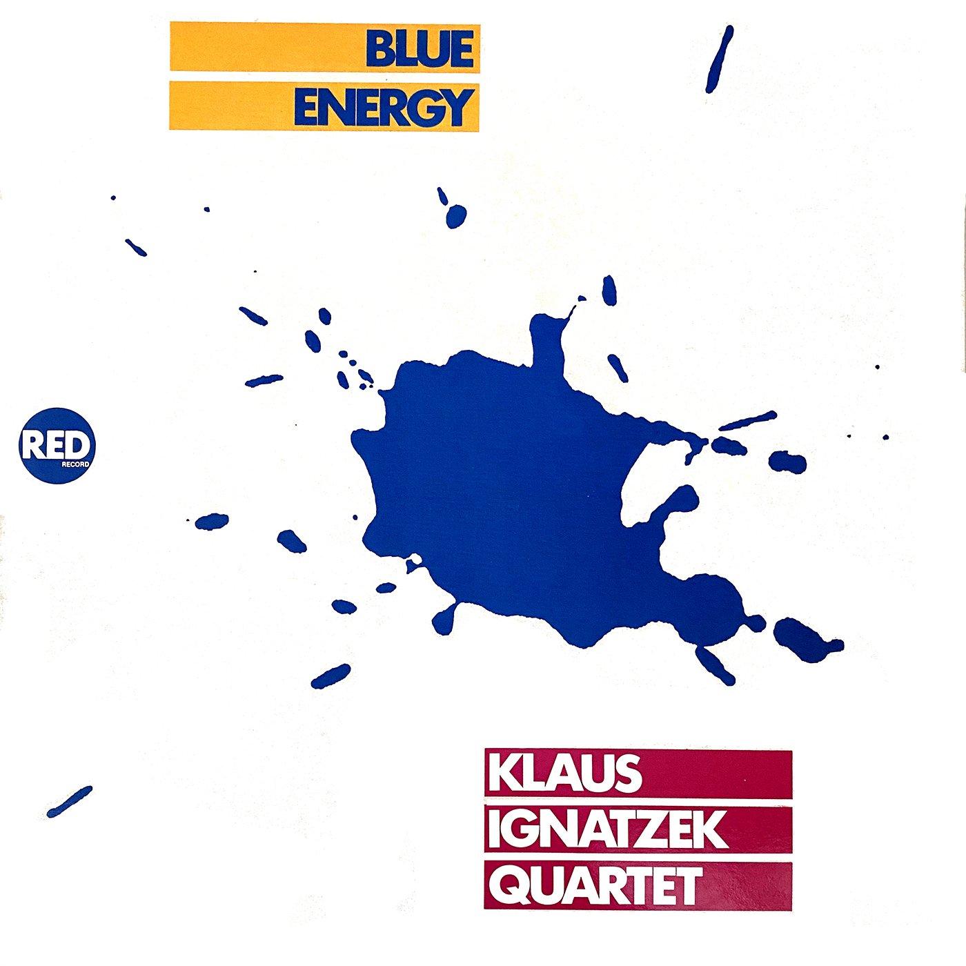 Blue Energy - Klaus Ignatzek Quartet