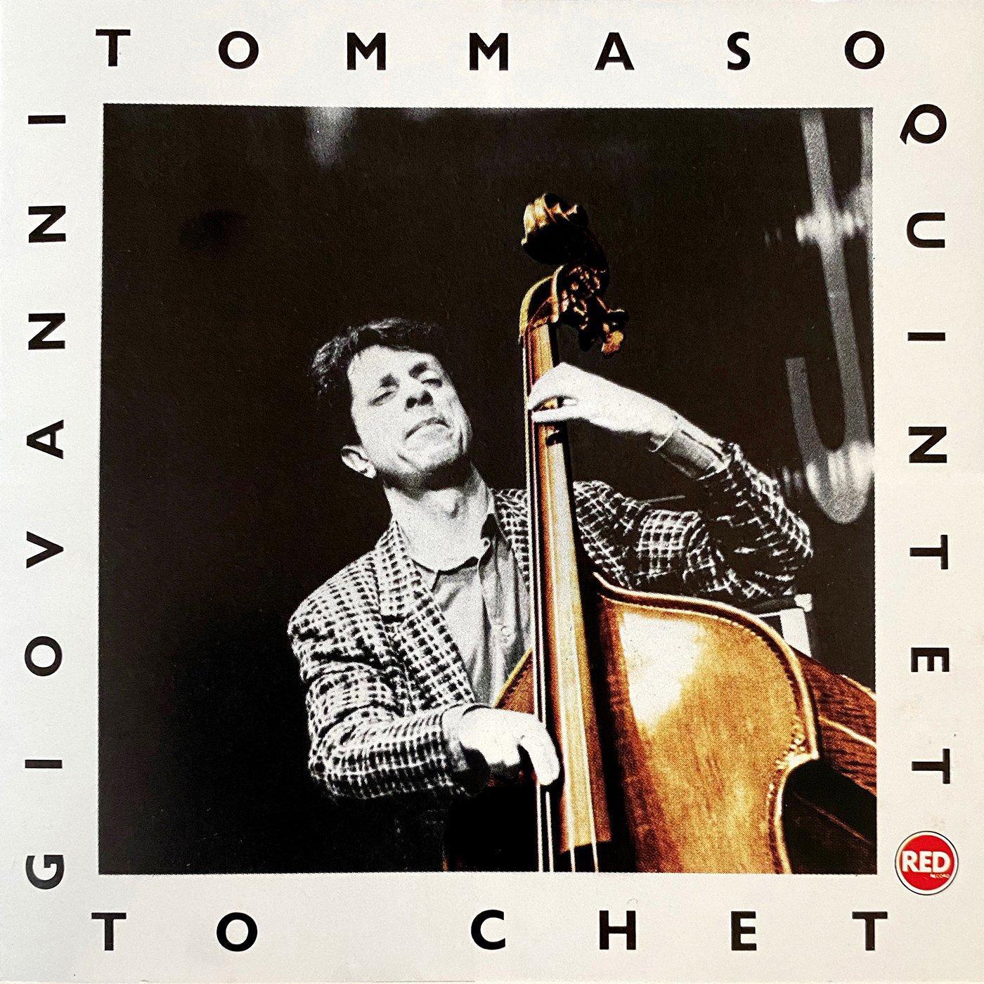 To Chet - Giovanni Tommaso 5Tet Feat. P. Fresu, F. Boltro, D. Rea, R. Gatto
