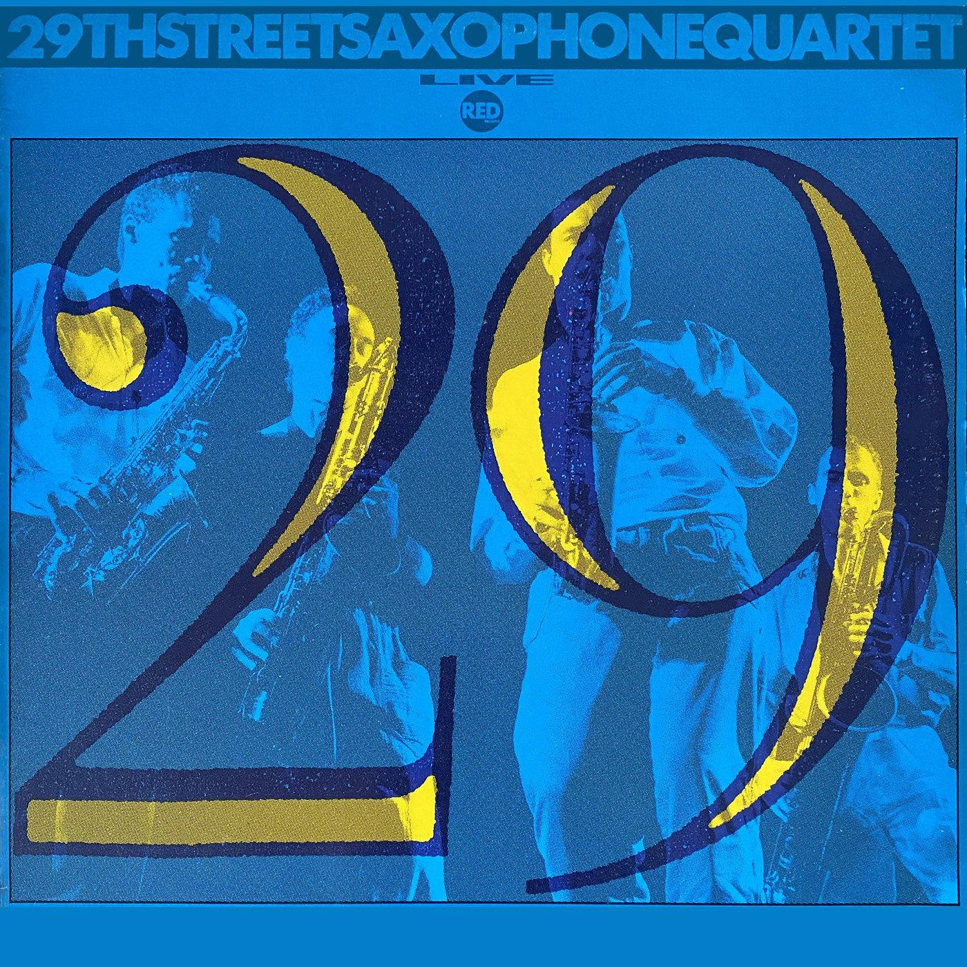 Live - 29th Street Saxophone Quartet