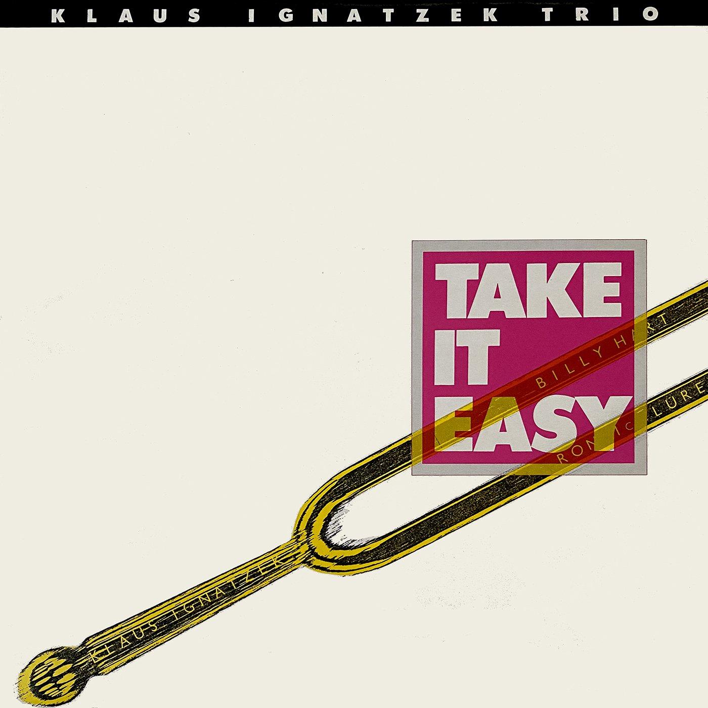 Take It Easy - Klaus Ignatzek Trio