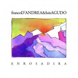 Enrosadira - Franco D'Andrea & Luis Agudo