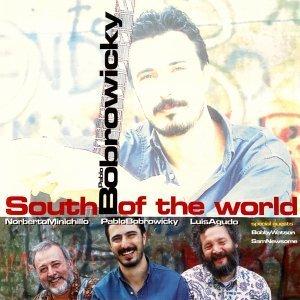 South Of The World - Pablo Bobrowicky