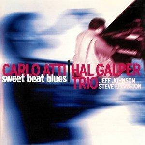 Sweet Beat Blues - Carlo Atti Hal Galper