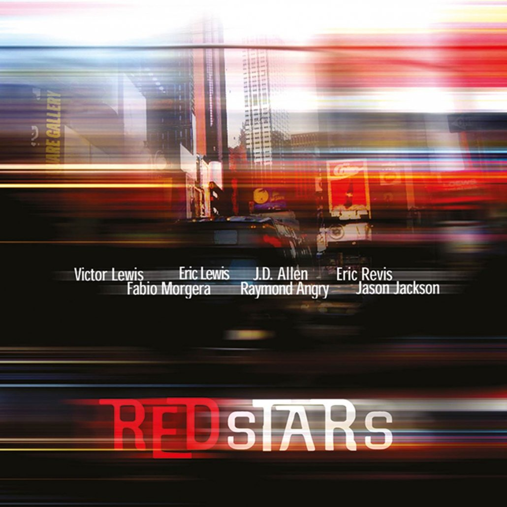 Red Stars - Victor Lewis, J.D. Allen, Fabio Morgera