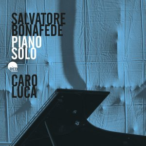Caro Luca - Salvatore Bonafede
